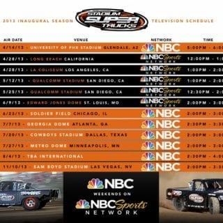 2013 Robby Gordon Stadium Super Trucks NBC Schedule (Off Road Truck)