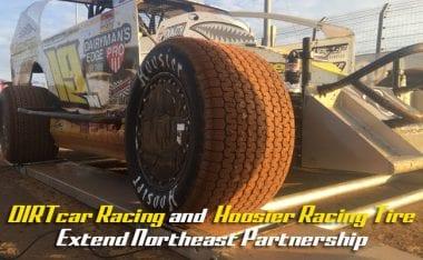 DIRTcar Racing Hoosier Tire Partnership Extended in Northeast
