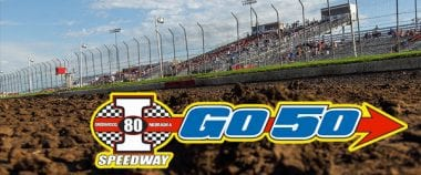 Inaugural Go 50 Lucas Oil Dirt Series Event Scheduled for I-80 Speedway