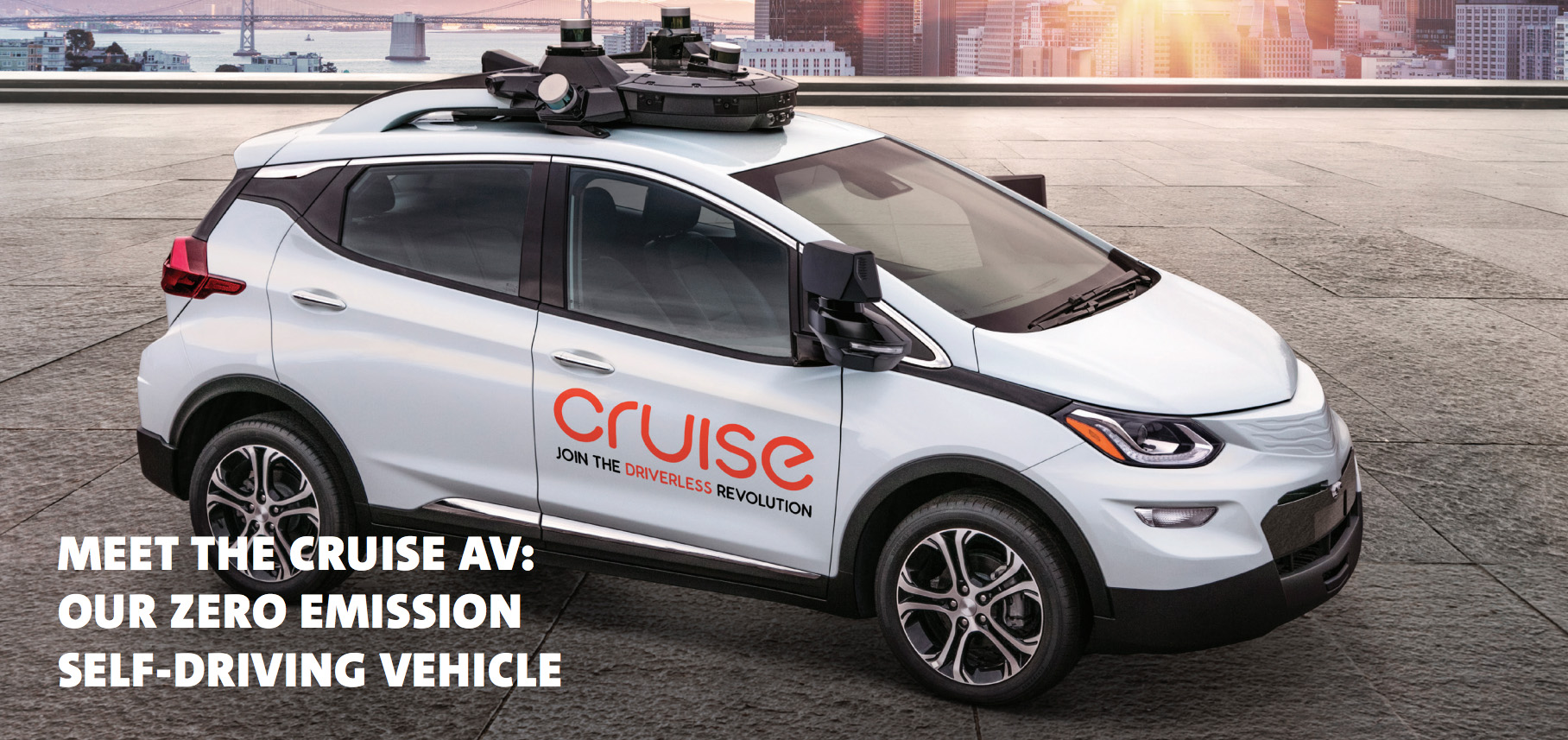 Cruise AV - First self driving production car
